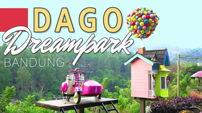 informasi dago dream park